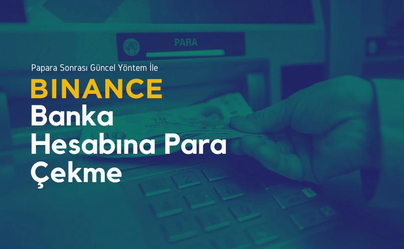Binance Global Banka Hesabına Para Çekme (2021 Güncel)